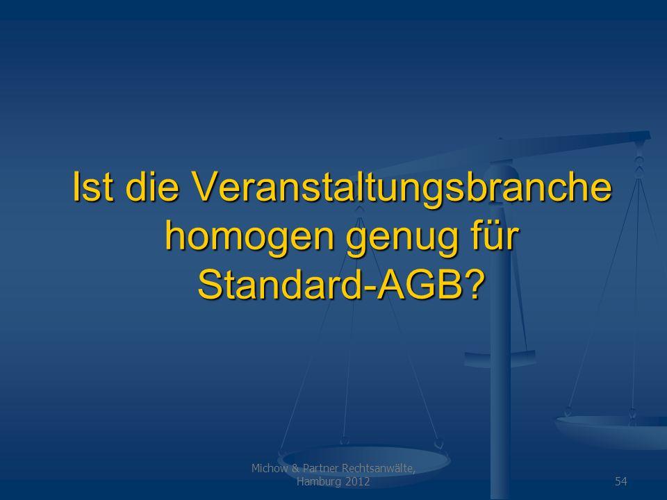 Ist die Veranstaltungsbranche homogen genug für Standard-AGB