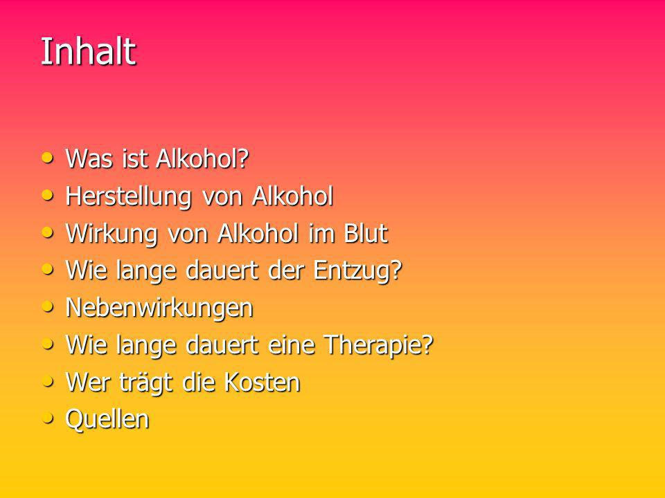Inhalt Was ist Alkohol Herstellung von Alkohol