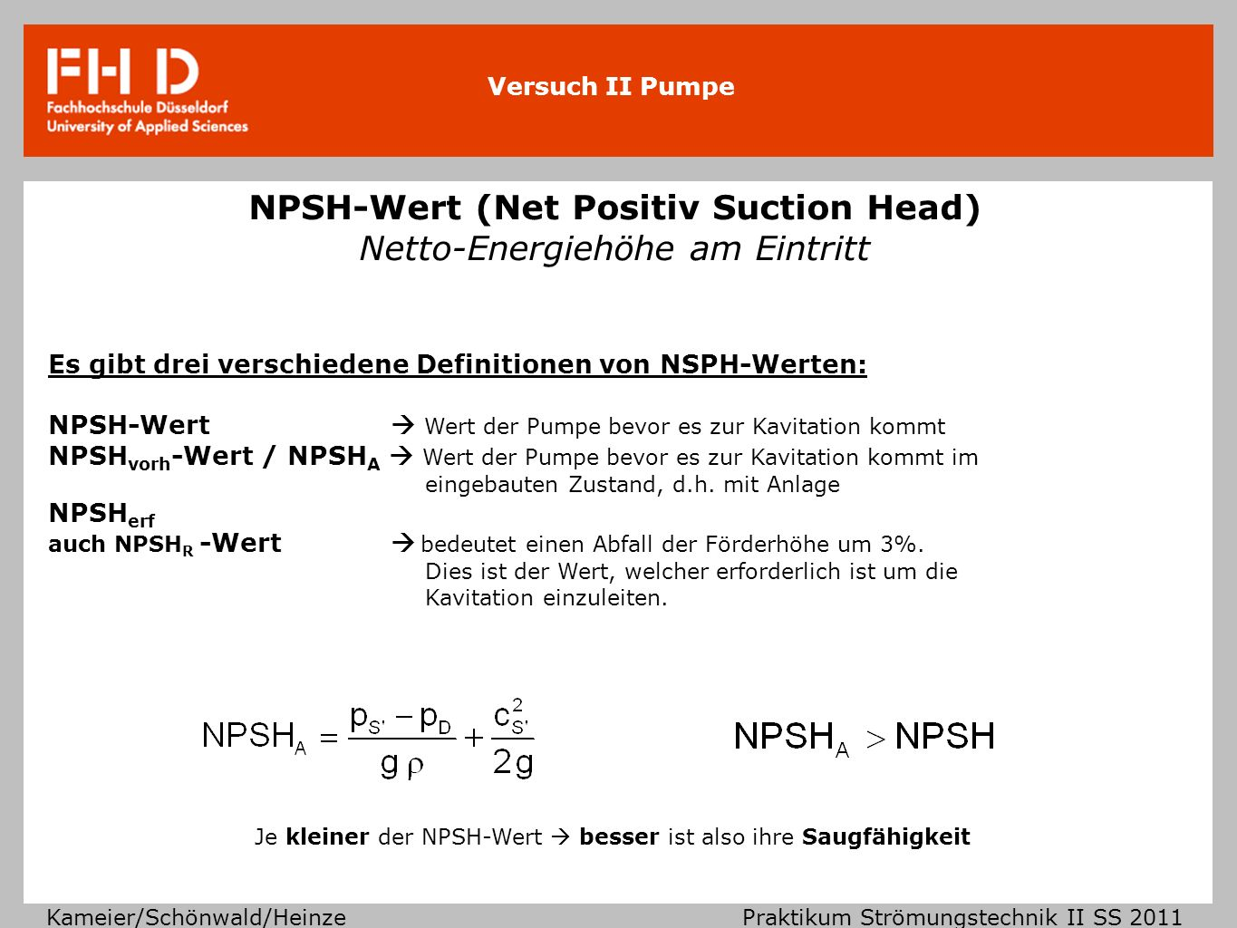 NPSH-Wert (Net Positiv Suction Head) Netto-Energiehöhe am Eintritt