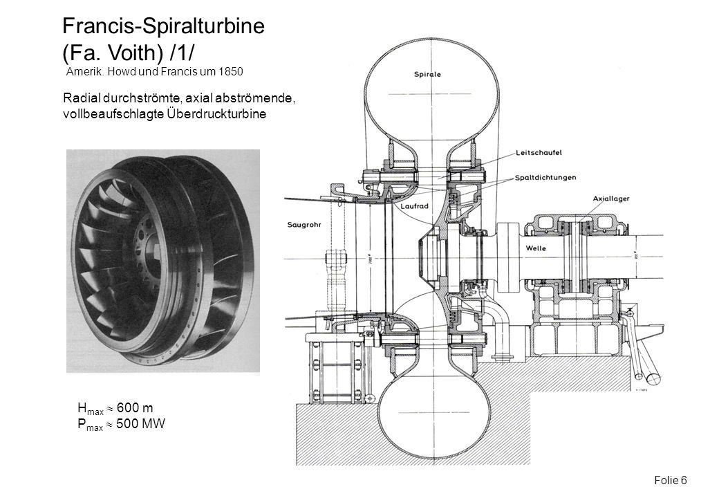 Francis-Spiralturbine (Fa. Voith) /1/
