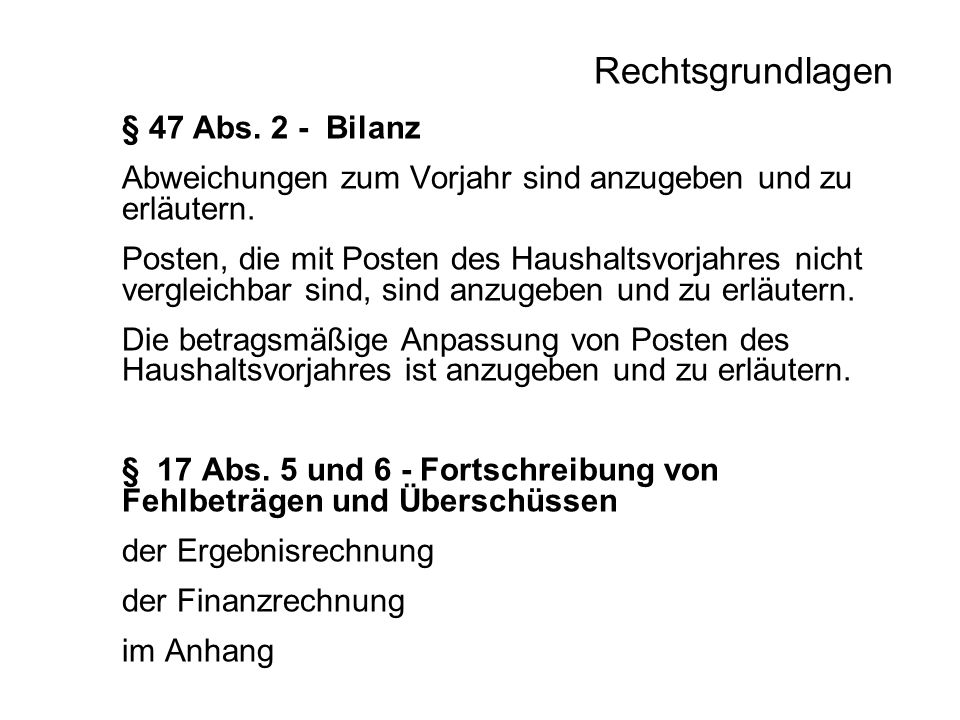 Rechtsgrundlagen § 47 Abs. 2 - Bilanz