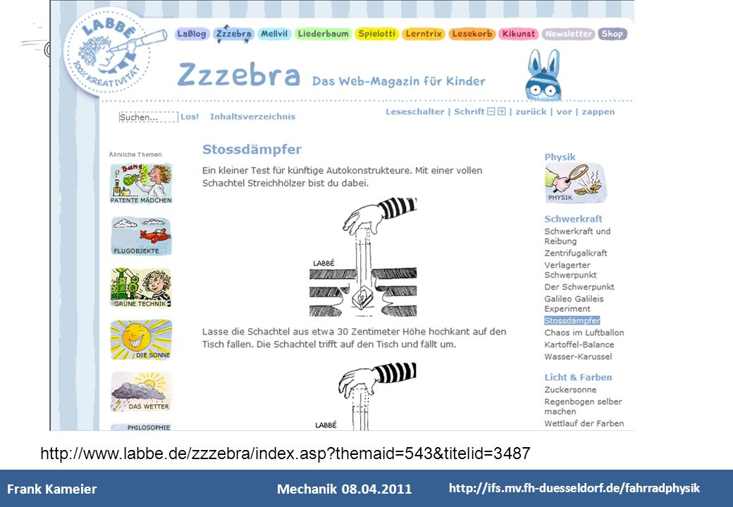 http://www.labbe.de/zzzebra/index.asp themaid=543&titelid=3487 Frank Kameier. Mechanik 08.04.2011.