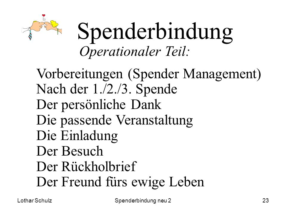 Spenderbindung Operationaler Teil: Vorbereitungen (Spender Management)
