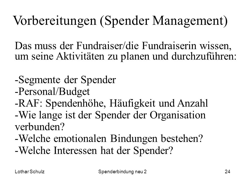 Vorbereitungen (Spender Management)
