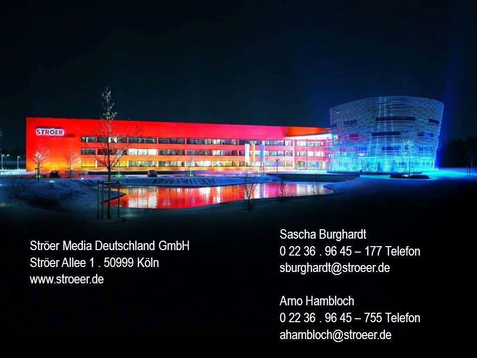 Sascha Burghardt 0 22 36 . 96 45 – 177 Telefon. sburghardt@stroeer.de. Arno Hambloch. 0 22 36 . 96 45 – 755 Telefon.