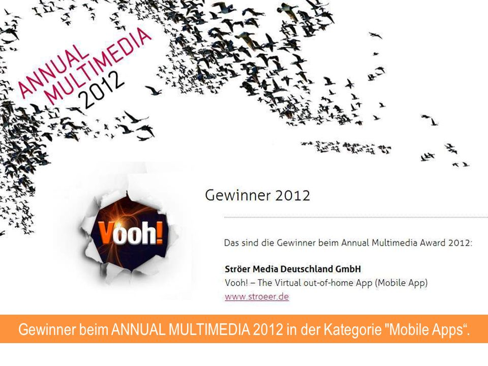 Gewinner beim ANNUAL MULTIMEDIA 2012 in der Kategorie Mobile Apps .