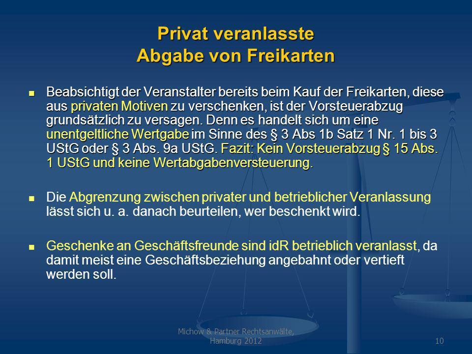 Privat veranlasste Abgabe von Freikarten