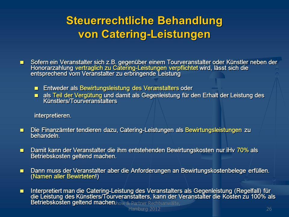 Steuerrechtliche Behandlung von Catering-Leistungen