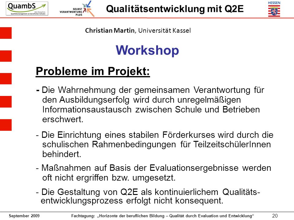 Workshop Probleme im Projekt: