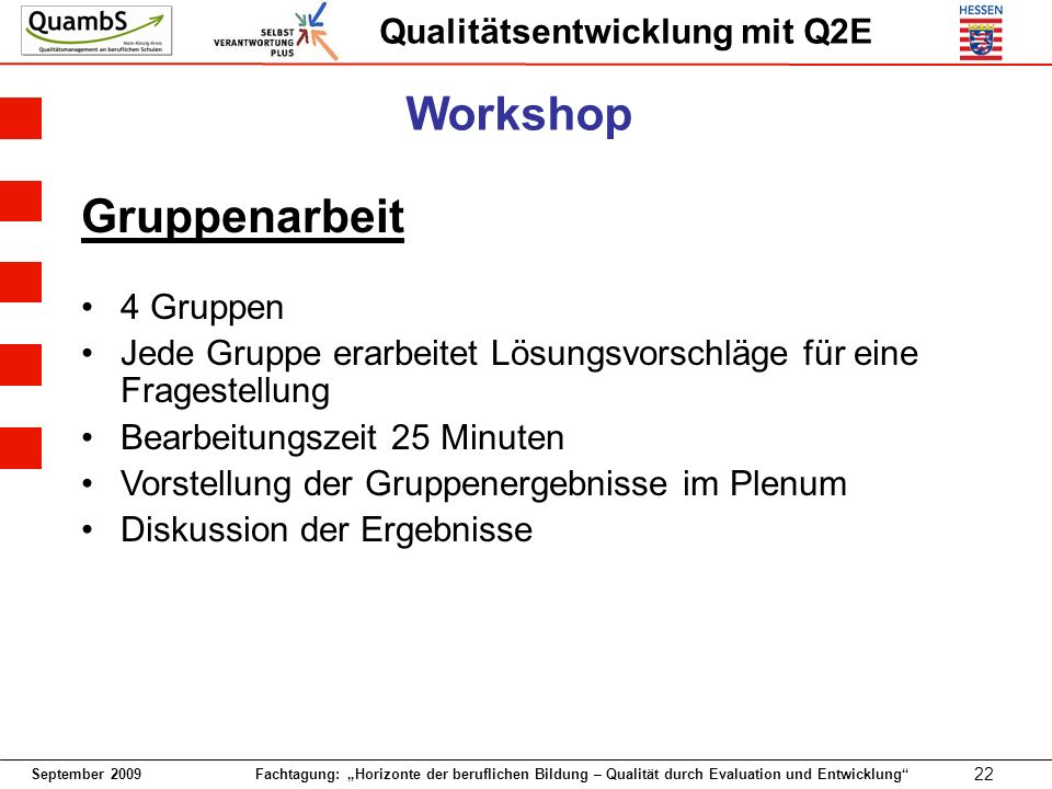 Workshop Gruppenarbeit 4 Gruppen
