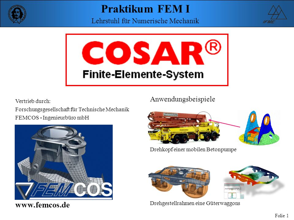 www.femcos.de Anwendungsbeispiele Vertrieb durch: