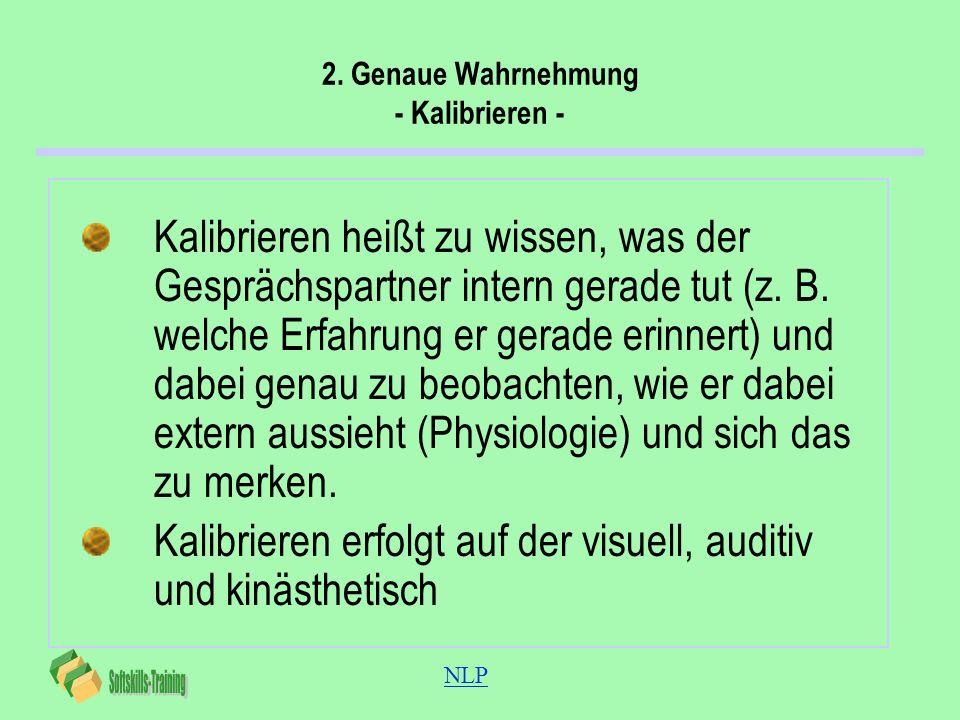 2. Genaue Wahrnehmung - Kalibrieren -