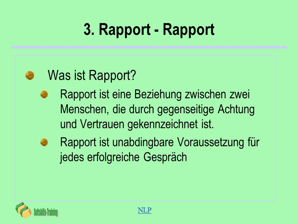 3. Rapport - Rapport Was ist Rapport