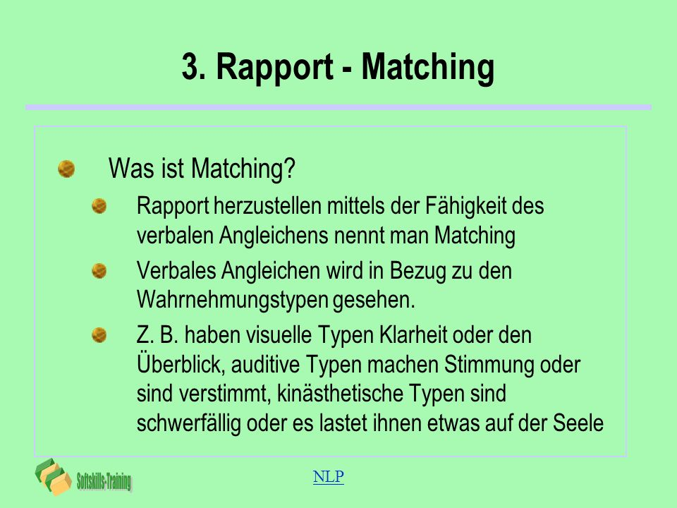 3. Rapport - Matching Was ist Matching