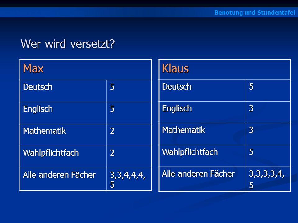 Wer wird versetzt Max Klaus Deutsch 5 Englisch Mathematik 2