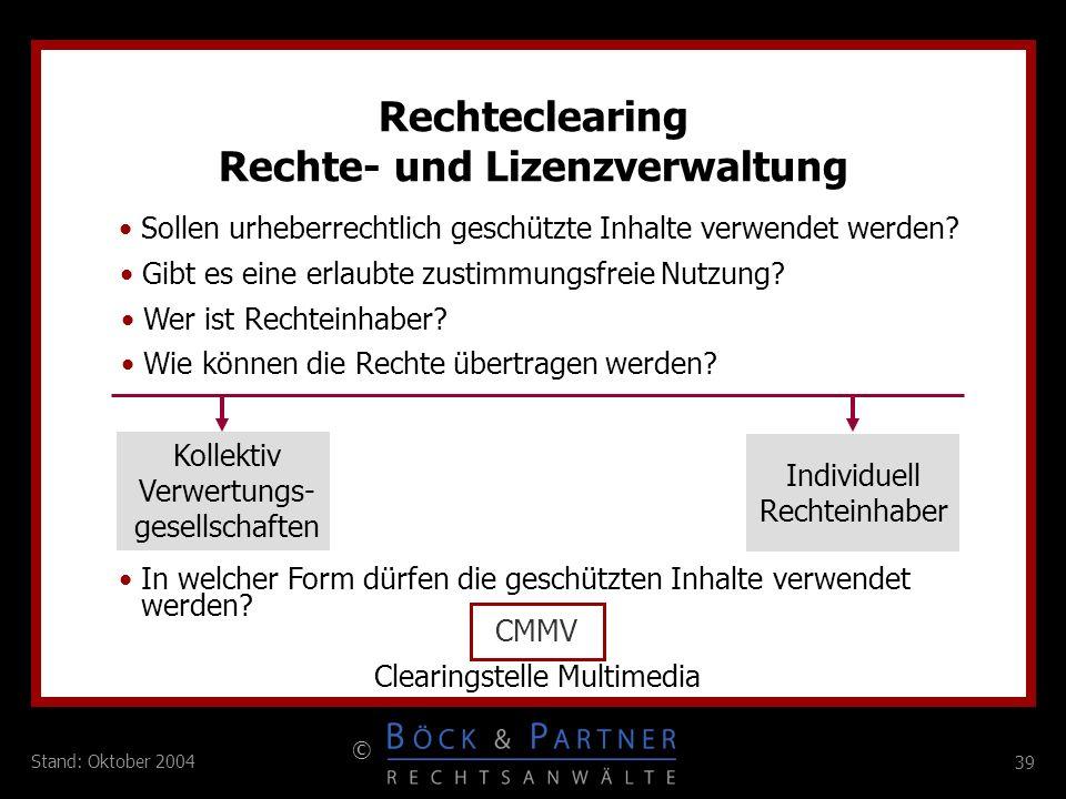 Rechteclearing Rechte- und Lizenzverwaltung