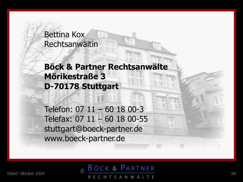 Bettina KoxRechtsanwältin. Böck & Partner Rechtsanwälte. Mörikestraße 3. D-70178 Stuttgart. Telefon: 07 11 – 60 18 00-3.