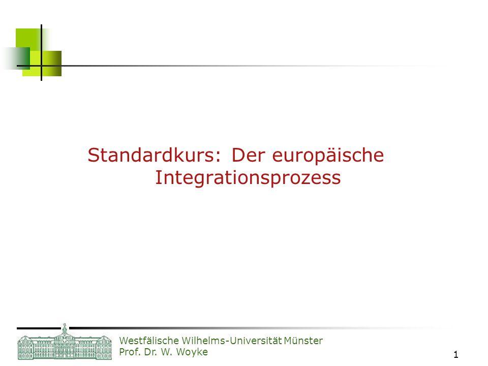 Standardkurs: Der europäische Integrationsprozess