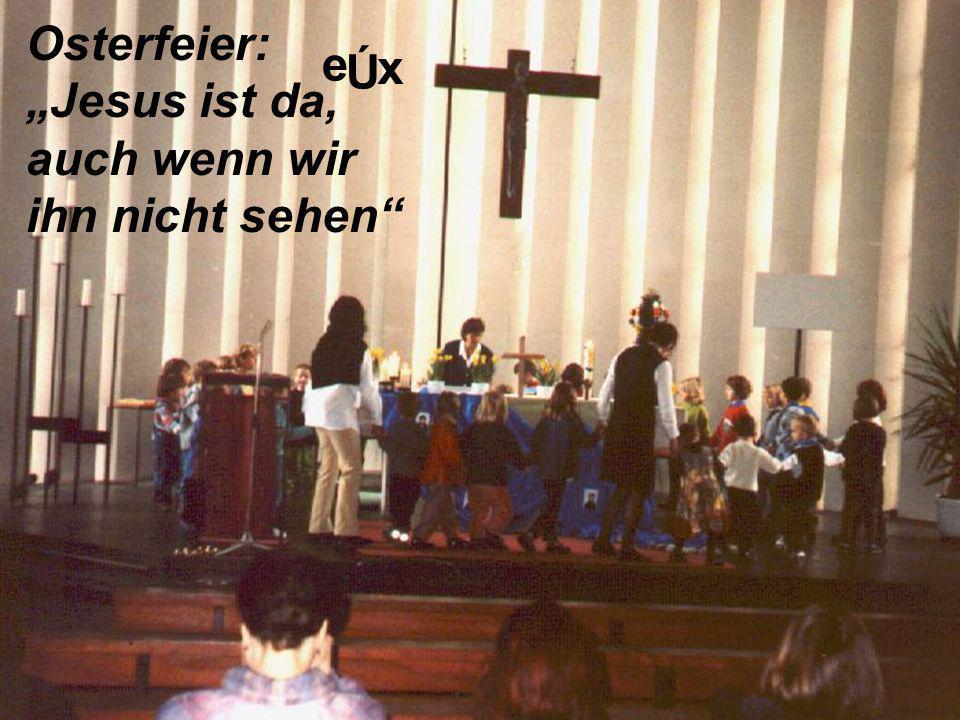 """Osterfeier: """"Jesus ist da,"""
