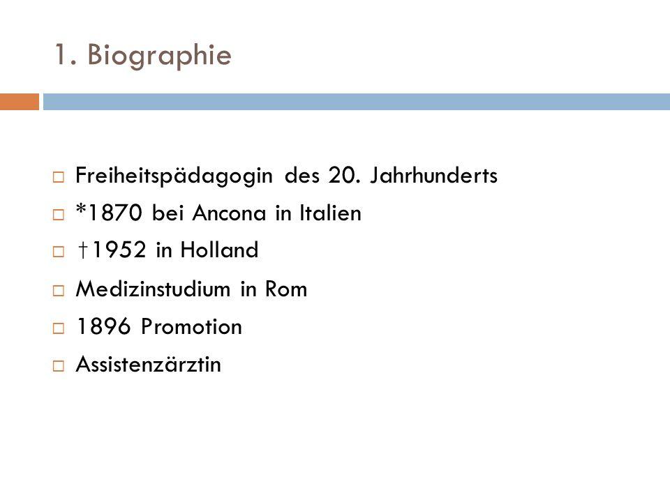1. Biographie Freiheitspädagogin des 20. Jahrhunderts
