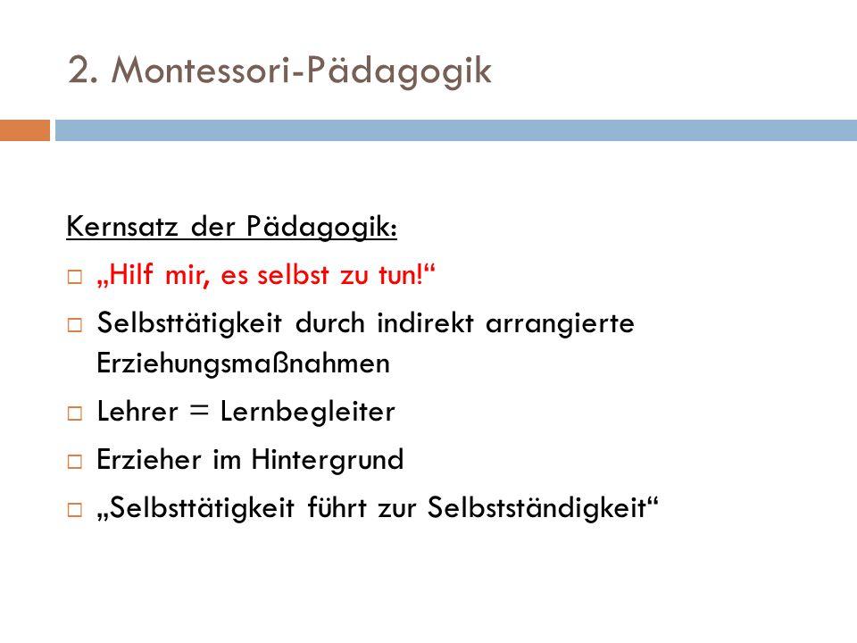 2. Montessori-Pädagogik