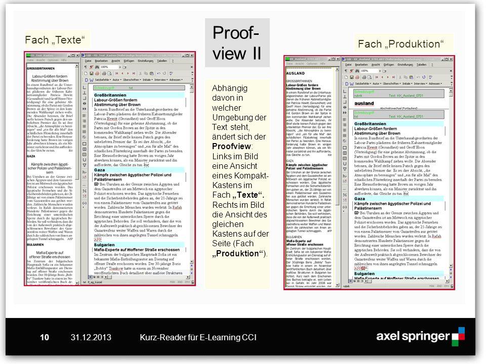 """Proof-view II Abhängig davon in welcher Umgebung der Text steht, ändert sich der Proofview: Links im Bild eine Ansicht eines Kompakt-Kastens im Fach """"Texte . Rechts im Bild die Ansicht des gleichen Kastens auf der Seite (Fach """"Produktion )."""