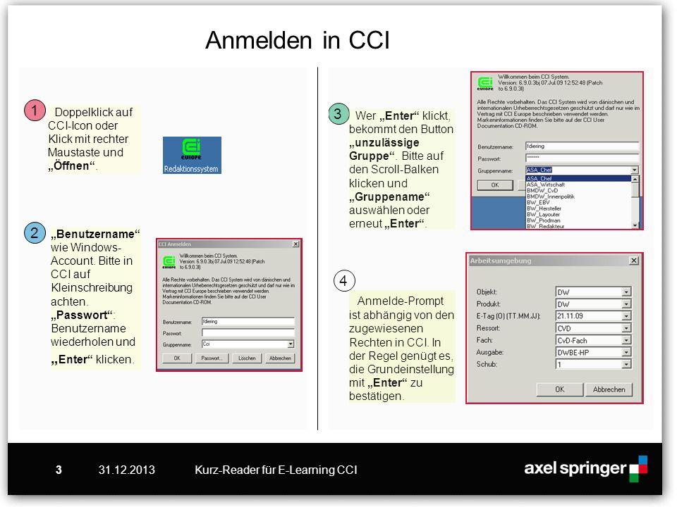 """Anmelden in CCI 1. Doppelklick auf CCI-Icon oder Klick mit rechter Maustaste und """"Öffnen . 3."""