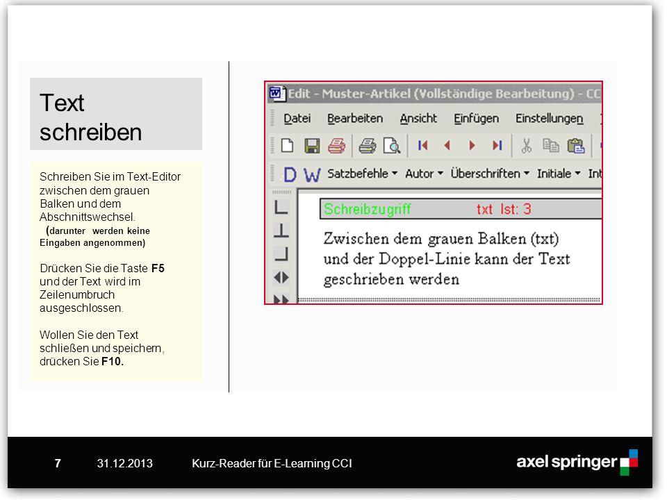 Text schreiben Schreiben Sie im Text-Editor zwischen dem grauen Balken und dem Abschnittswechsel. (darunter werden keine Eingaben angenommen) Drücken Sie die Taste F5 und der Text wird im Zeilenumbruch ausgeschlossen. Wollen Sie den Text schließen und speichern, drücken Sie F10.