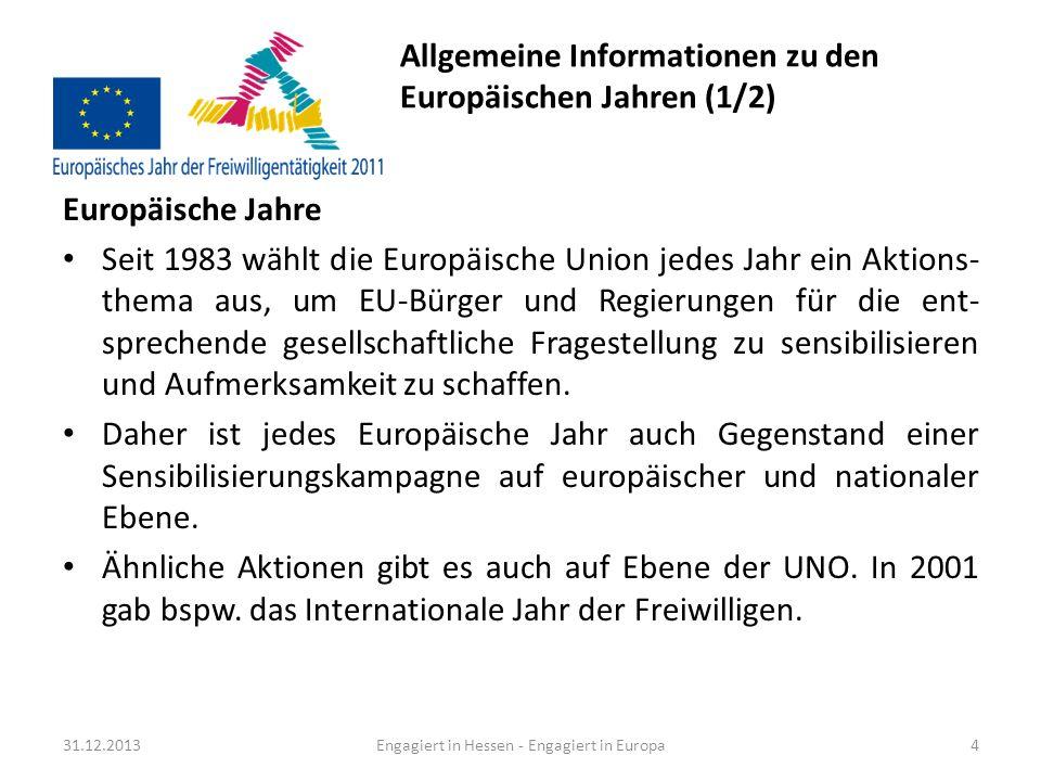 Allgemeine Informationen zu den Europäischen Jahren (1/2)