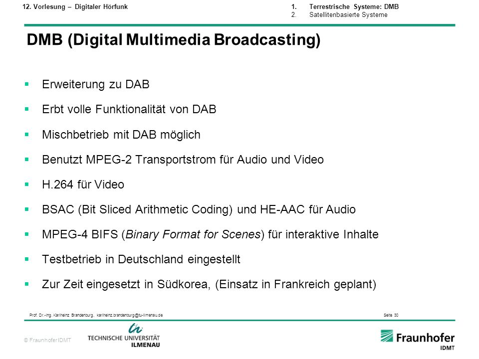 DMB (Digital Multimedia Broadcasting)
