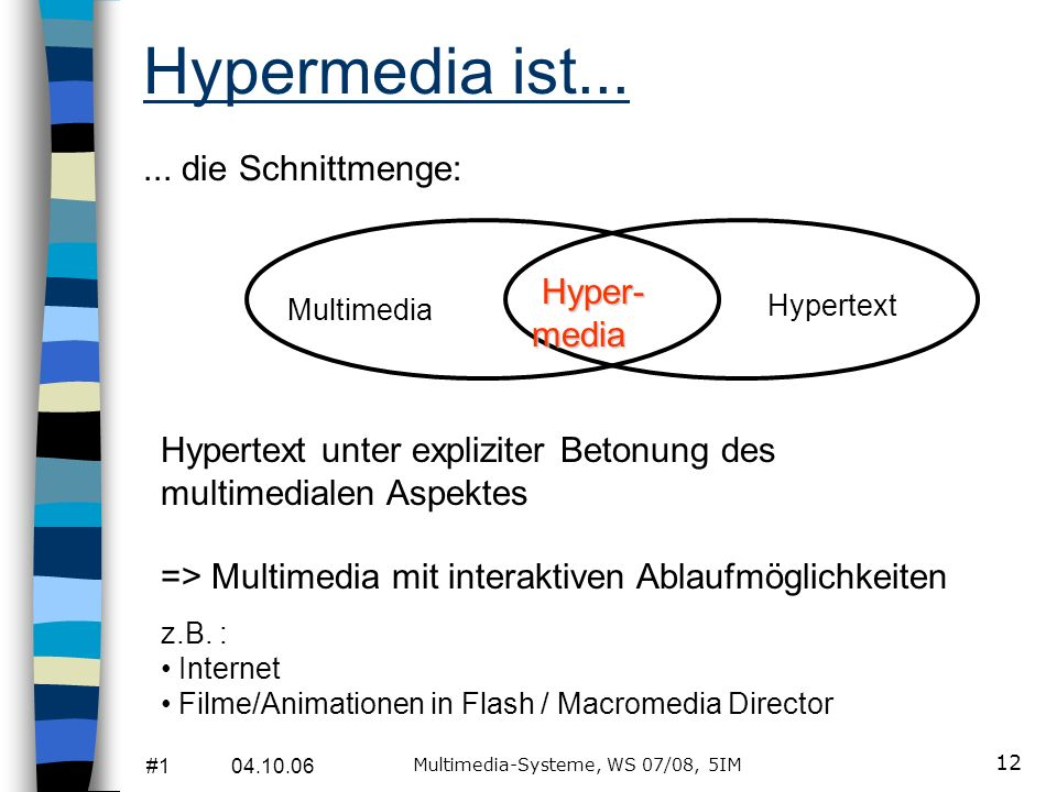 Multimedia-Systeme, WS 07/08, 5IM