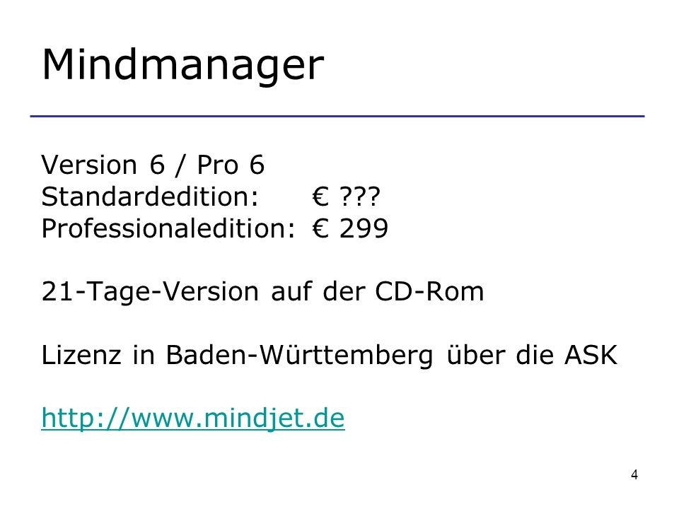 Mindmanager Version 6 / Pro 6 Standardedition: €