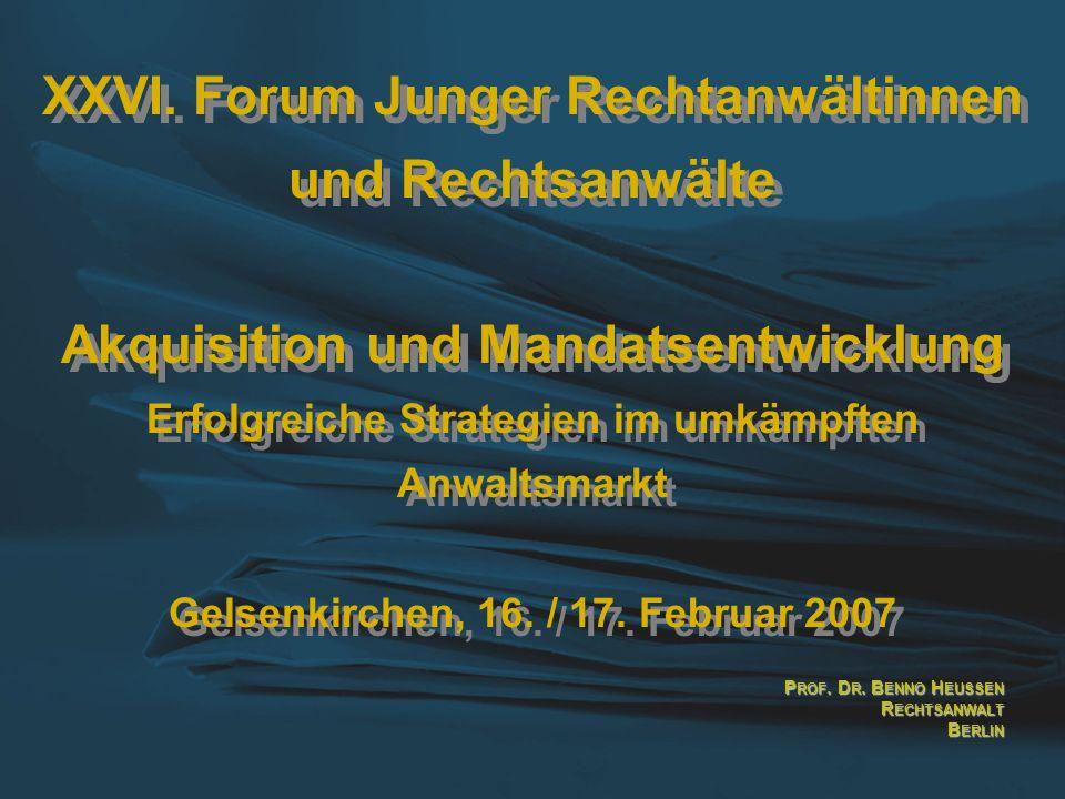 XXVI. Forum Junger Rechtanwältinnen und Rechtsanwälte