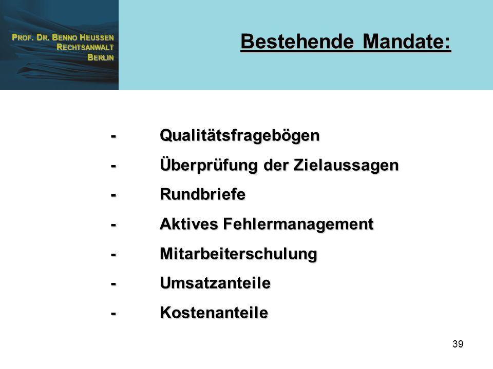 Bestehende Mandate: - Qualitätsfragebögen