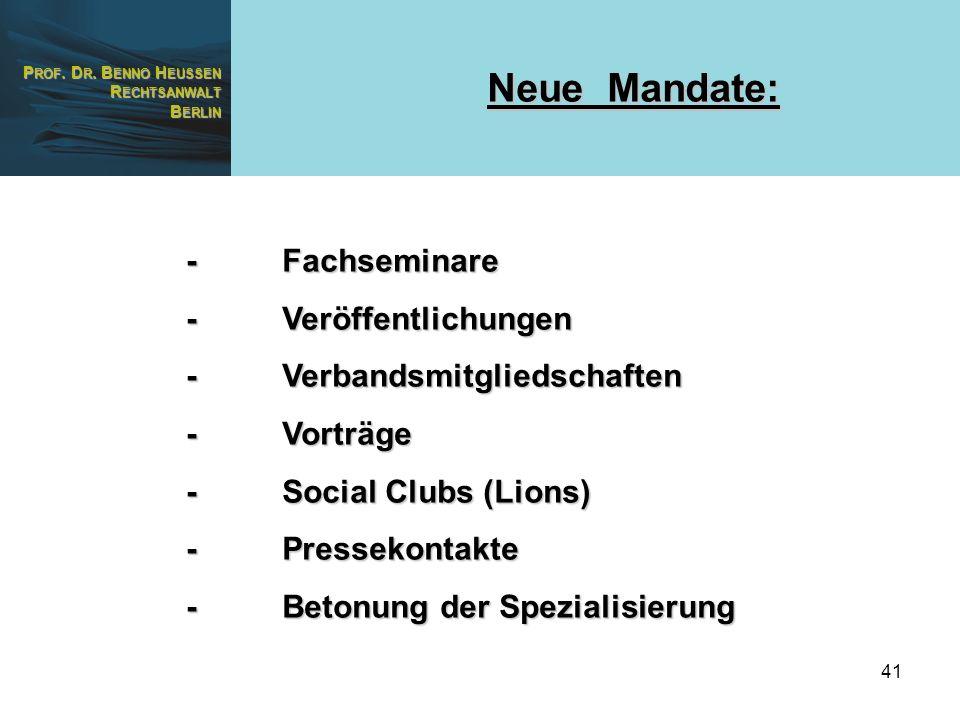 Neue Mandate: - Fachseminare - Veröffentlichungen