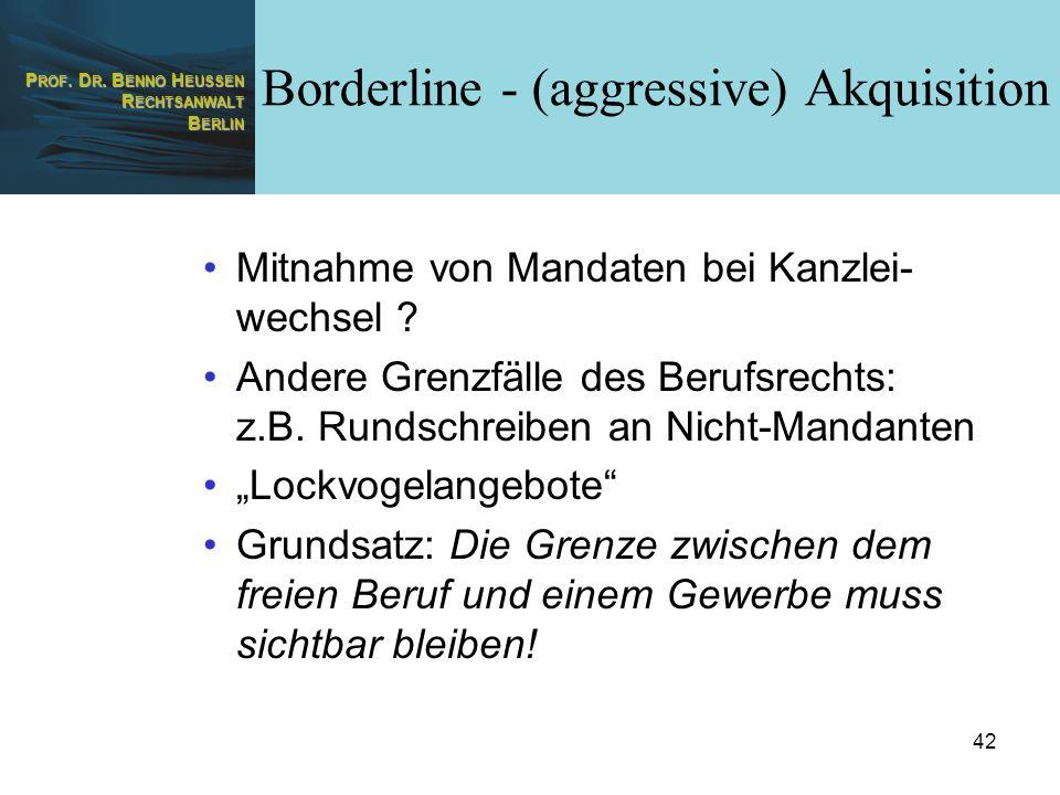 Borderline - (aggressive) Akquisition