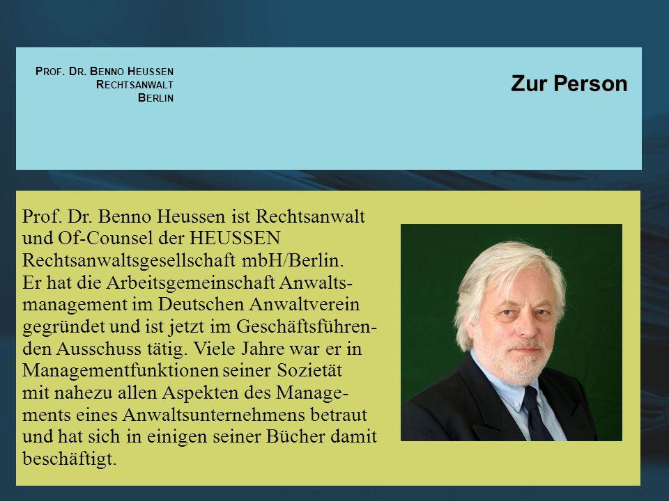 Zur Person Prof. Dr. Benno Heussen ist Rechtsanwalt