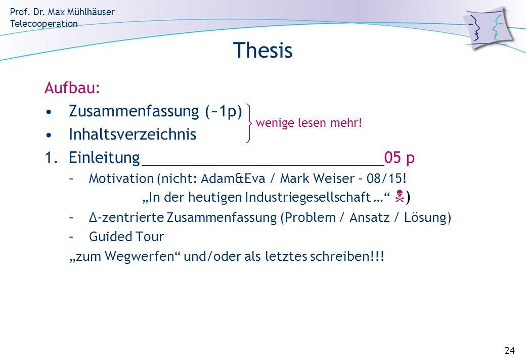 Thesis Aufbau: Zusammenfassung (~1p) Inhaltsverzeichnis