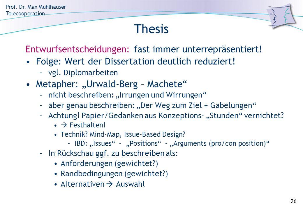 Thesis Entwurfsentscheidungen: fast immer unterrepräsentiert!