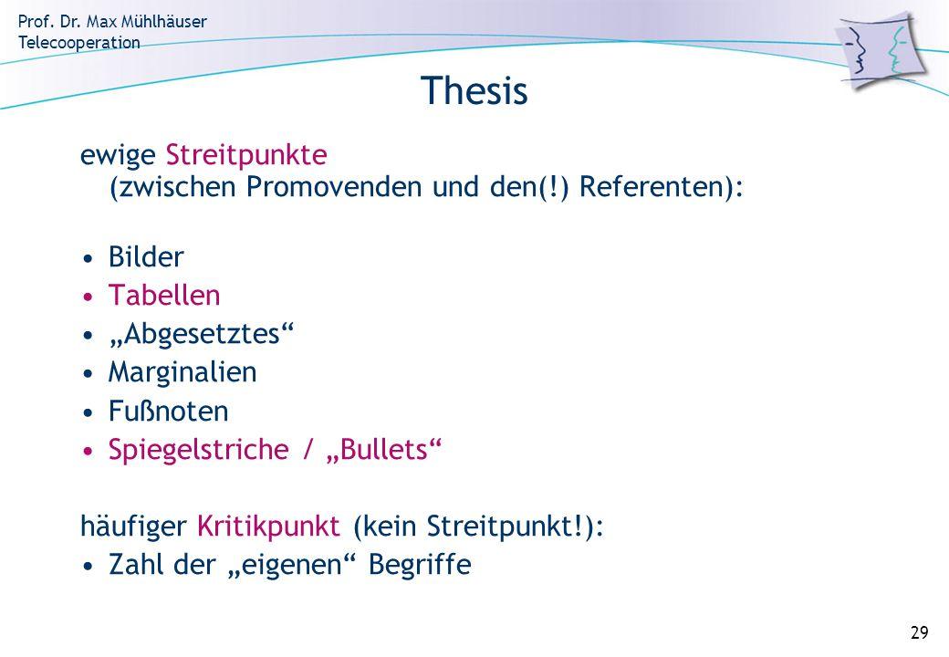 """Thesis ewige Streitpunkte (zwischen Promovenden und den(!) Referenten): Bilder. Tabellen. """"Abgesetztes"""