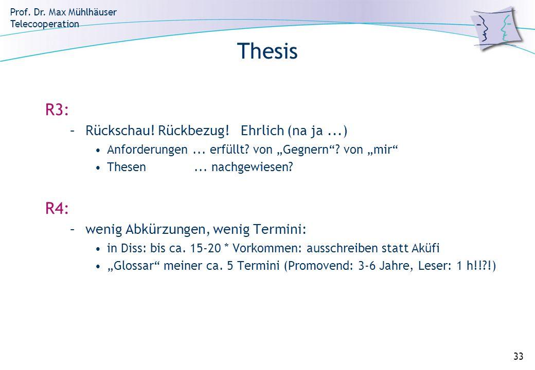 Thesis R3: R4: Rückschau! Rückbezug! Ehrlich (na ja ...)