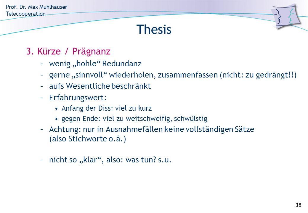 """Thesis 3. Kürze / Prägnanz wenig """"hohle Redundanz"""