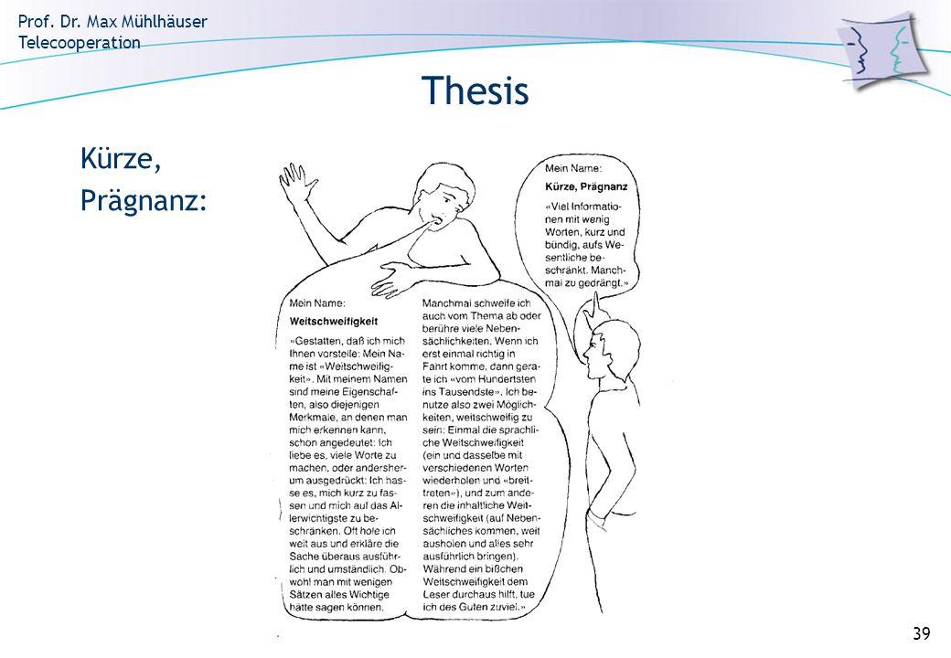 Thesis Kürze, Prägnanz: