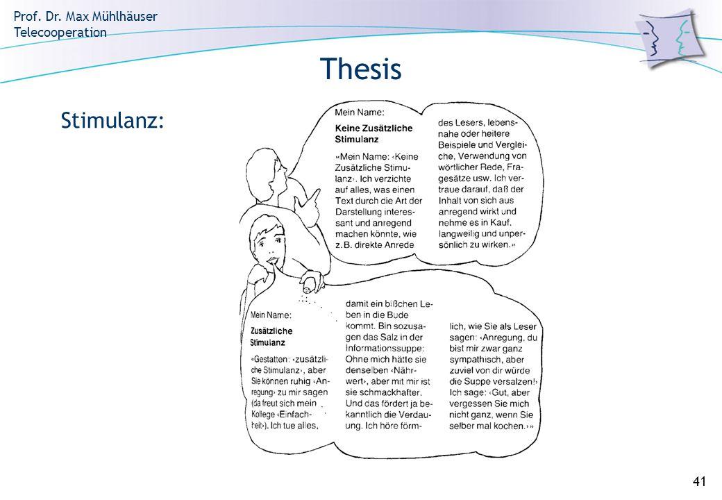 Thesis Stimulanz: