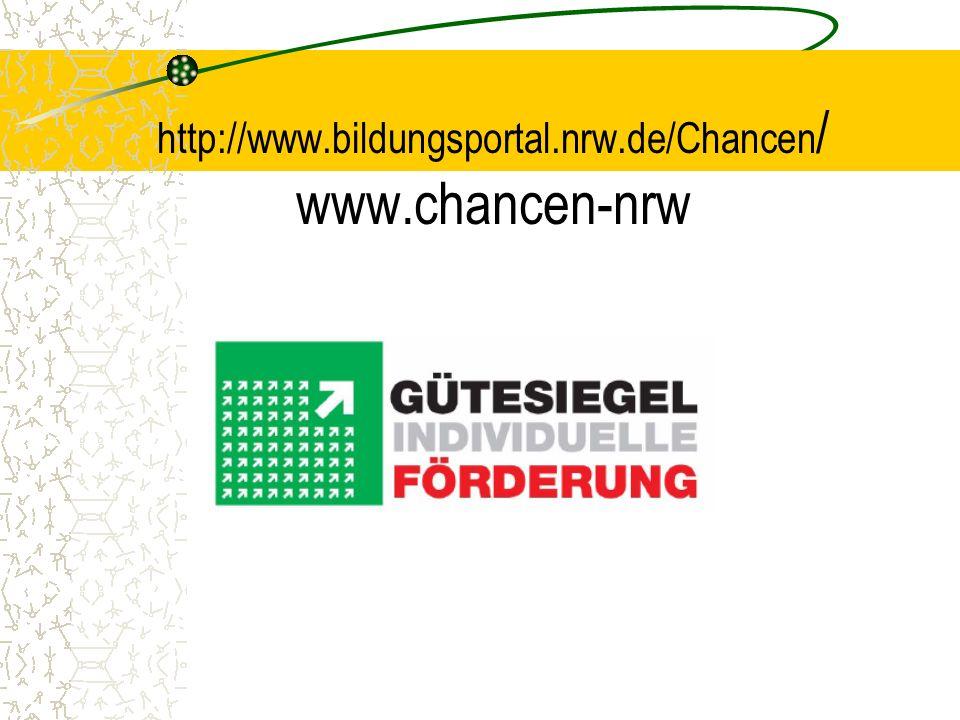 http://www.bildungsportal.nrw.de/Chancen/ www.chancen-nrw