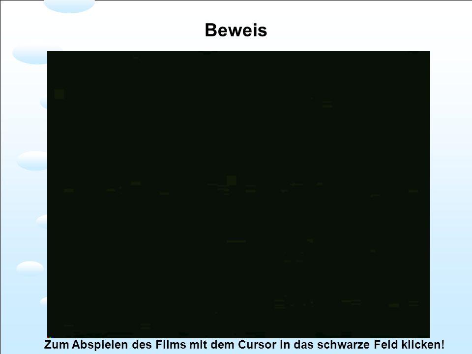 Zum Abspielen des Films mit dem Cursor in das schwarze Feld klicken!