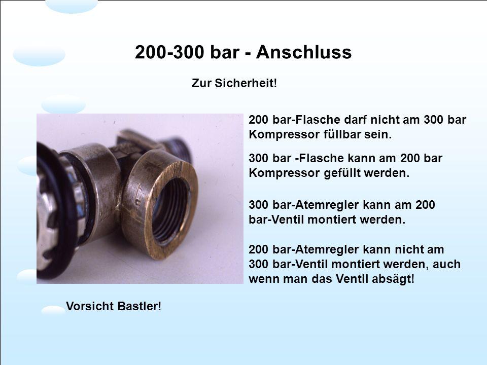 200-300 bar - Anschluss Zur Sicherheit!