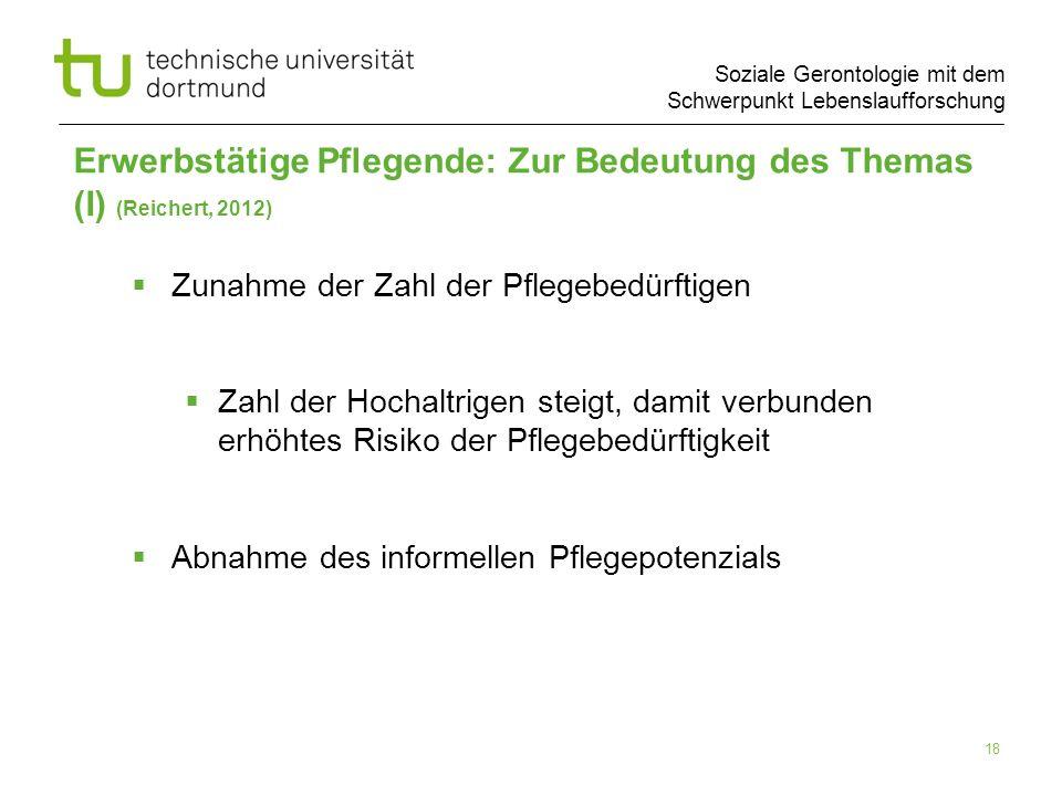 Erwerbstätige Pflegende: Zur Bedeutung des Themas (I) (Reichert, 2012)