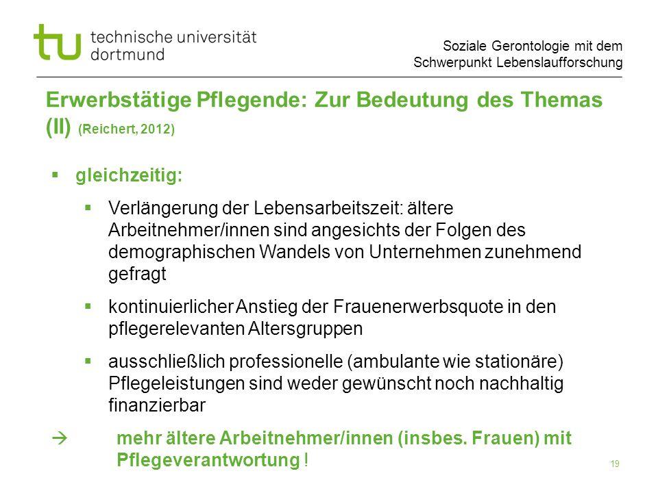 Erwerbstätige Pflegende: Zur Bedeutung des Themas (II) (Reichert, 2012)