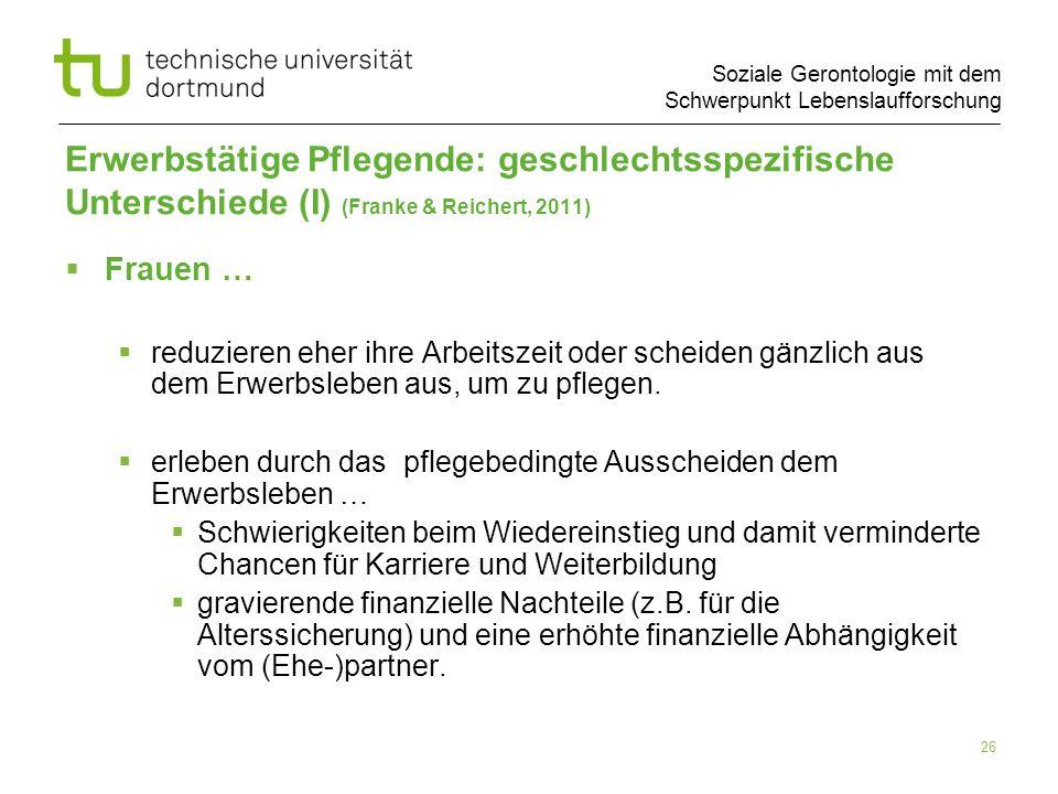 Erwerbstätige Pflegende: geschlechtsspezifische Unterschiede (I) (Franke & Reichert, 2011)